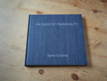An Oasis Of Tranquility A New Limited Edition Book By Steve Gosling